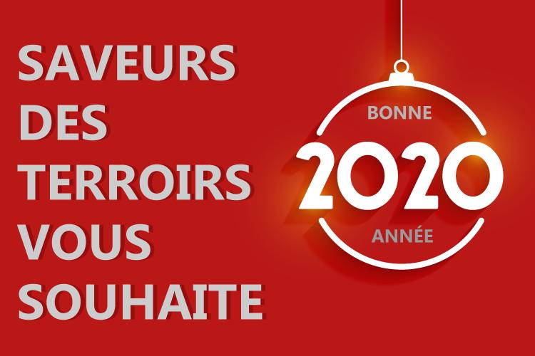 Saveurs des Terroirs vous souhaite une très belle année 2020